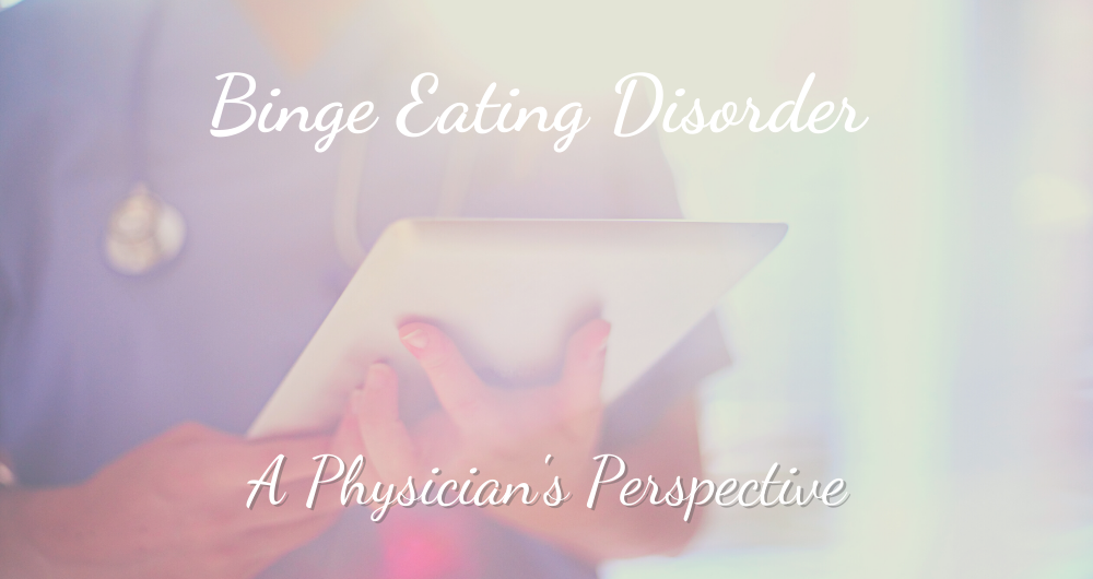 Binge Eating From A Physician Perspective