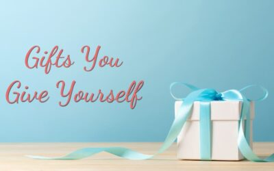 Gift You Give Yourself