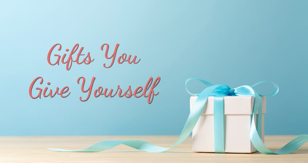 gift yourself