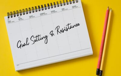 Goal Setting and Resistance