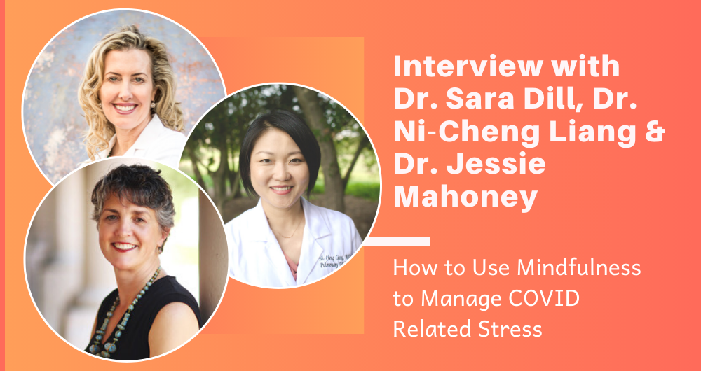 How to Use Mindfulness to Manage COVID Stress