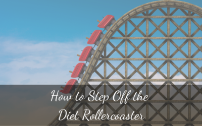 How to Step Off the Diet Rollercoaster
