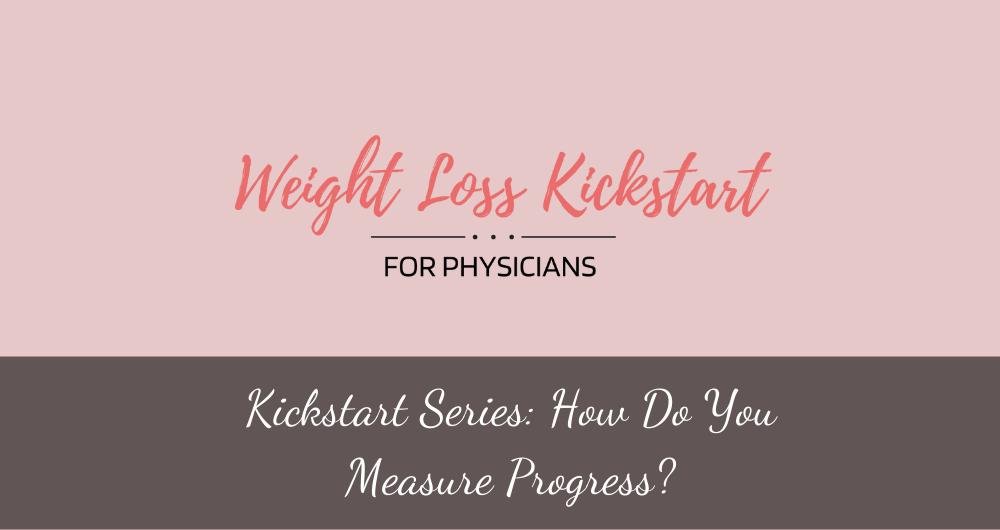 Kickstart Series: How do you Measure Your Progress?