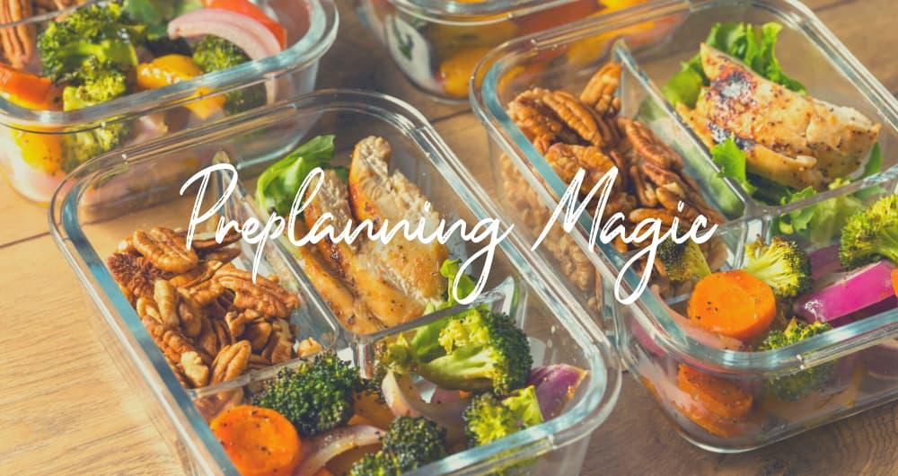 Preplanning Magic