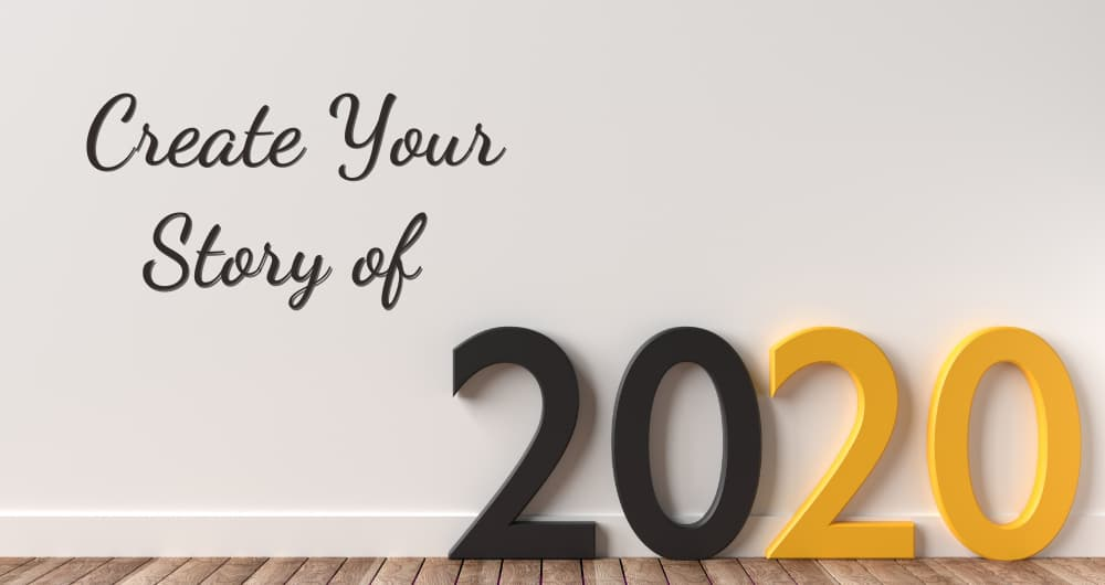 Create Your Story of 2020